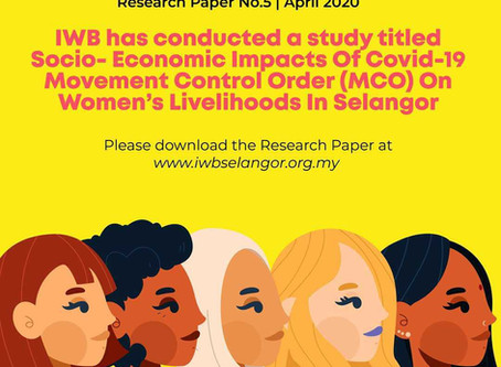Socio-Economic Impacts of Covid-19 Movement Control Order (MCO) on Women's Livelihoods in Selangor