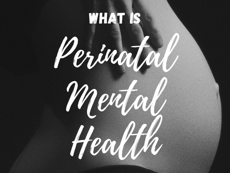 What is Perinatal Mental Illness and Why Do Mothers Get Affected by It?