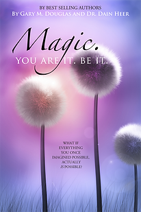 MAGIC. YOU ARE IT. BE IT..png