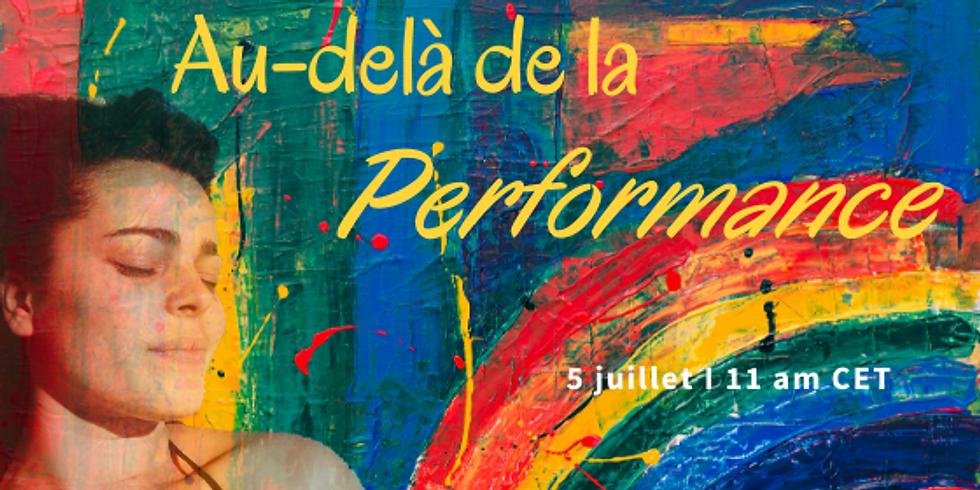 Au-delà de la performance
