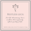 Restless.