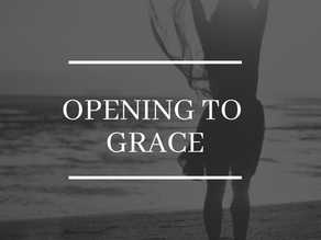 Opening to Grace