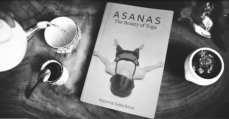 ASANAS, The Beauty of Yoga