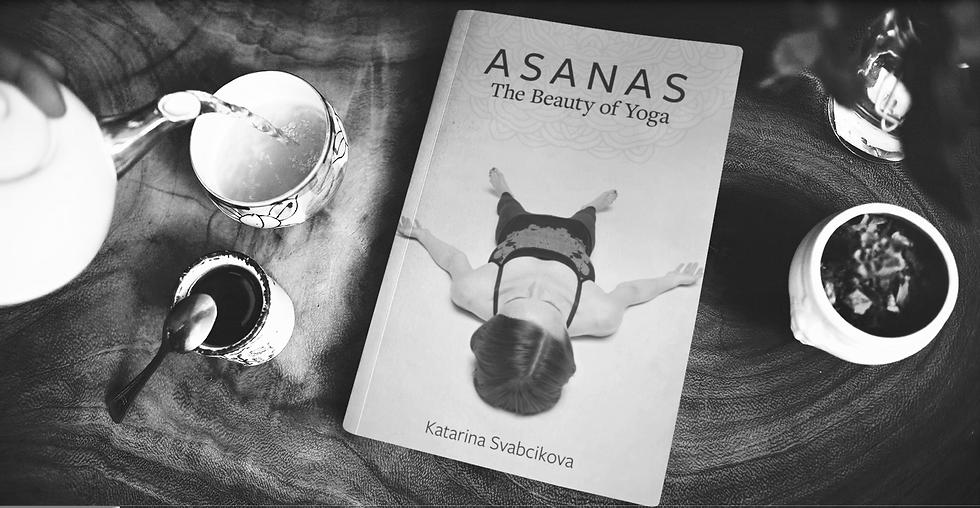 ASANAS, The Beauty of Yoga