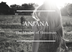 Anjana: The Mother of Hanuman