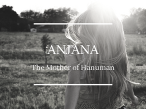 Anjana: The Mother of Hanuman