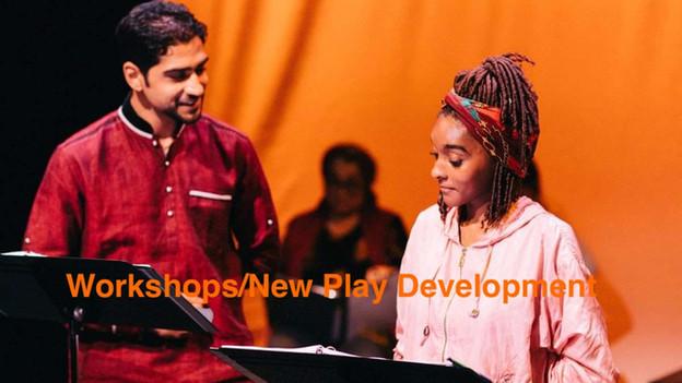 workshops/new play development