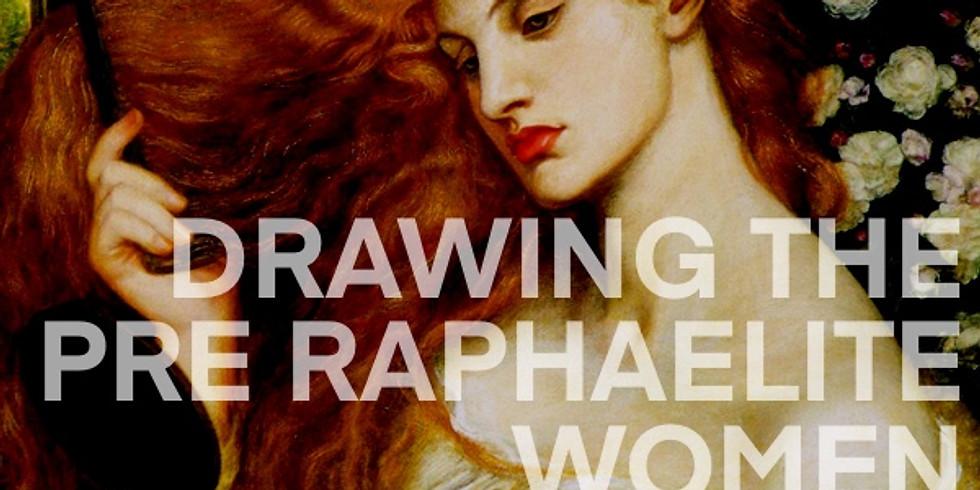 DRAWING PRE RAPHAELITE WOMEN