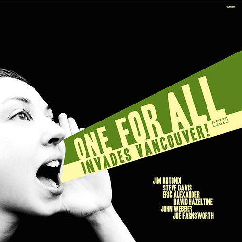 One For All - One For All Invades Vancouver - Big G Trumpet