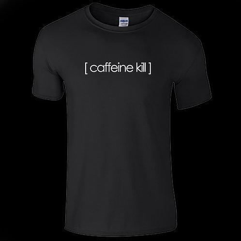 Caffeine Kill Logo - T/Shirt