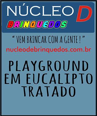 nucleo d brinquedos playground em eucali