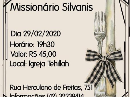 Jantar com o Missionário Silvanis