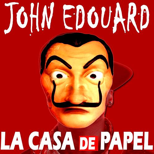 John Edouard - La Casa De Papel
