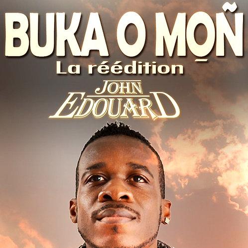 John Edouard - Buka o Moñ la réédition