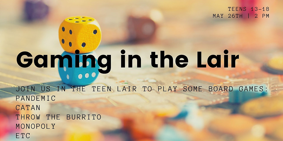 Gaming in the Lair - Summer Reading Program