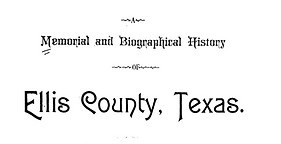 Memorial and Biographical History of Ellis County Link