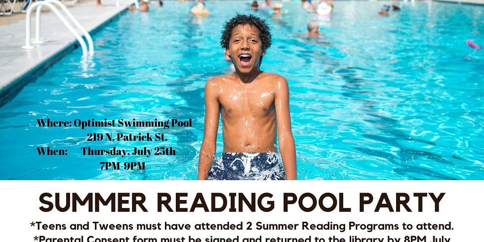 Summer Reading Swim Party for Teens/Tweens