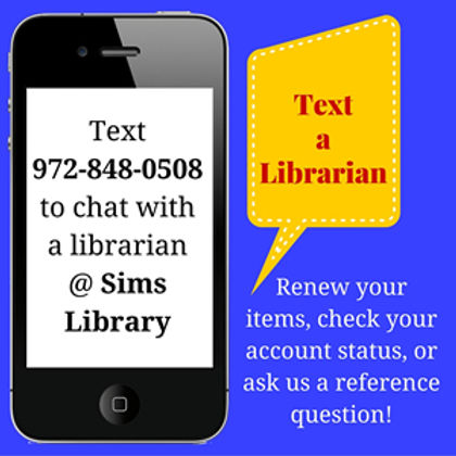 Text 972-848-0508 to chat with a librarian