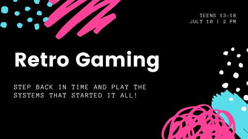 July10.Retro Gaming.jpg