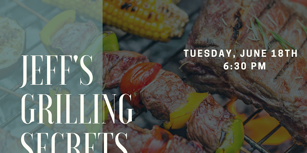 Good Eats: Jeff's Grilling Secrets