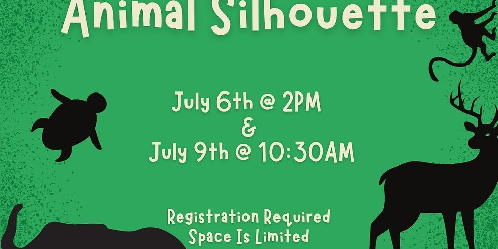 Animal Silhouette (July 9th)