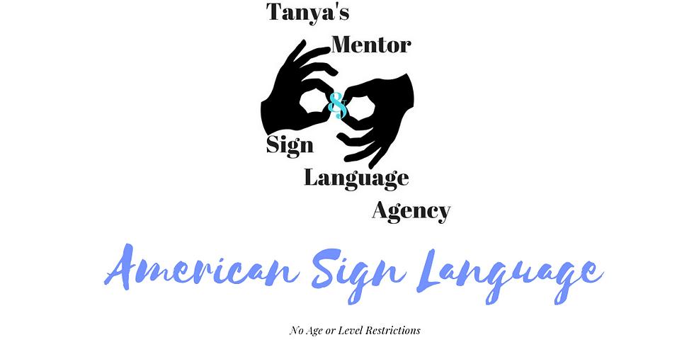 American Sign Language  10/18