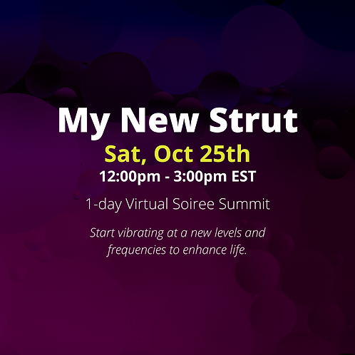 My New Strut 2.0 Virtual Soiree