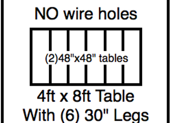 48 x 96 table with 30″ legs with NO perimeter holes