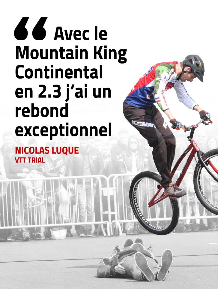 Nicolas Luque utilise le Mountain King Continental