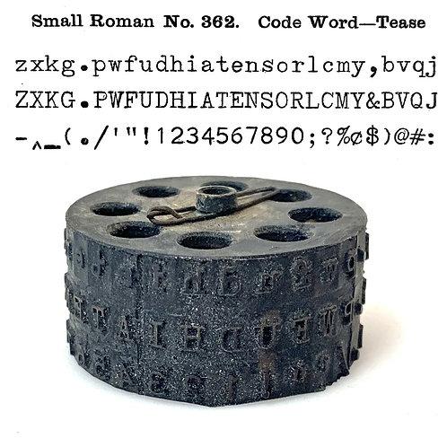 Blickensderfer Typewriter Typewheel No.362 Small Roman