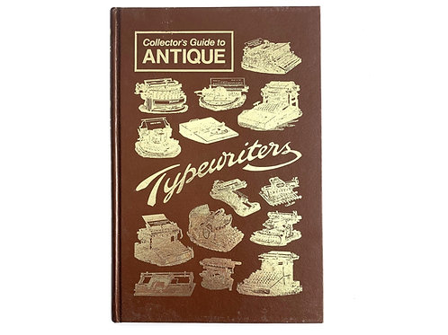 Collector's Guide to Antique Typewriters First Edition by Dan R. Post