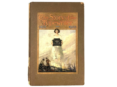 1923 The Story of the Typewriter 1873-1923 Herkimer County Historical Society