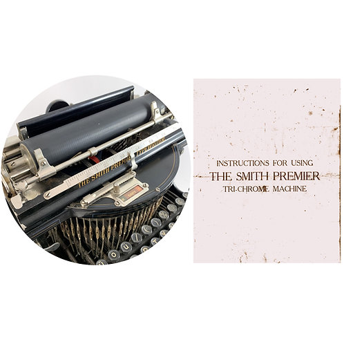 Smith Premier Tri-Chrome Ribbon Typewriter Instruction Manual