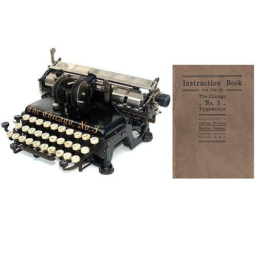 Chicago No.3 Typewriter Instruction Manual