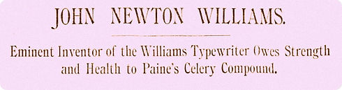 John N. Williams for Paine's Celery Compound