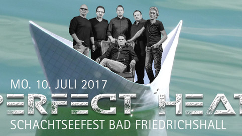 PERFECT HEAT@Schacht-See-Fest