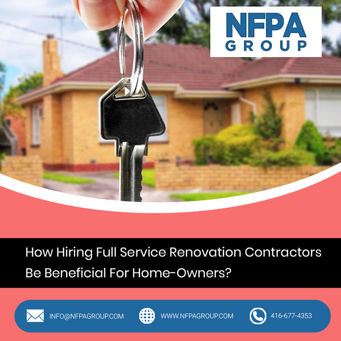 How Hiring Full Service Renovation Contractors Be Beneficial For Home-Owners?