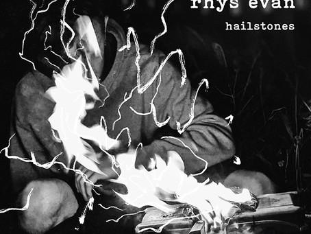 "rhys evan ""hailstones"" release 4th june"