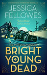 Fellowes_Bright Young Dead jacket.jpg