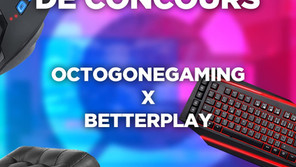 Concours Instagram ● Betterplay x Octogone Gaming