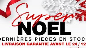Newsletters ● Super Noël : Livraison garantie avant le 24/12 !