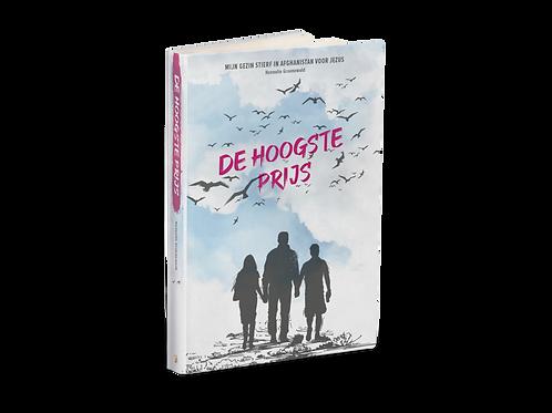 De hoogste prijs - Het verhaal van Hannelie Goenewald