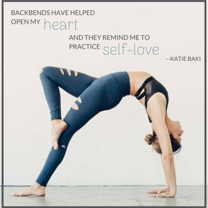 Katie Baki, Los Angeles Yoga Instructor talks about backbends, self love, patience and practice