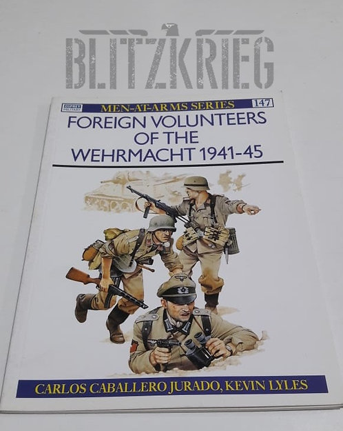 Livro Foreign Volunteers Of The Wehrmacht 1941-45