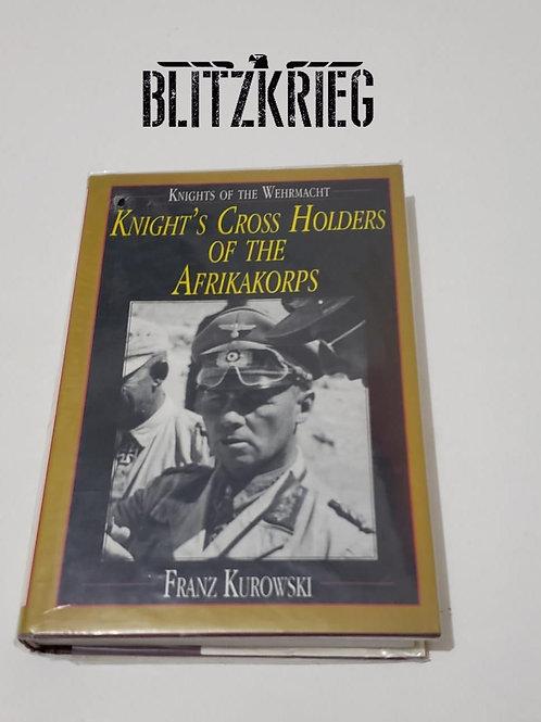 Knight's Cross Holders Of The Afrika Korps