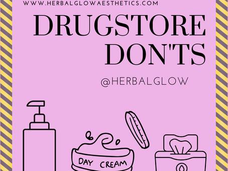 Drug Store Don'ts