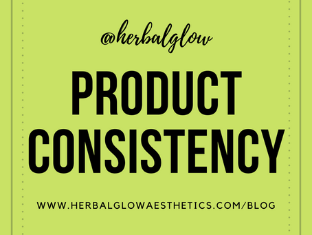 The Importance of Product Consistency