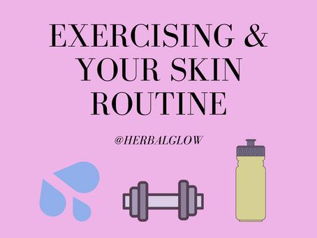 Exercise & Your Skin Routine