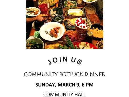 Potluck Dinner, Sunday, March 9, 2014, 6 pm