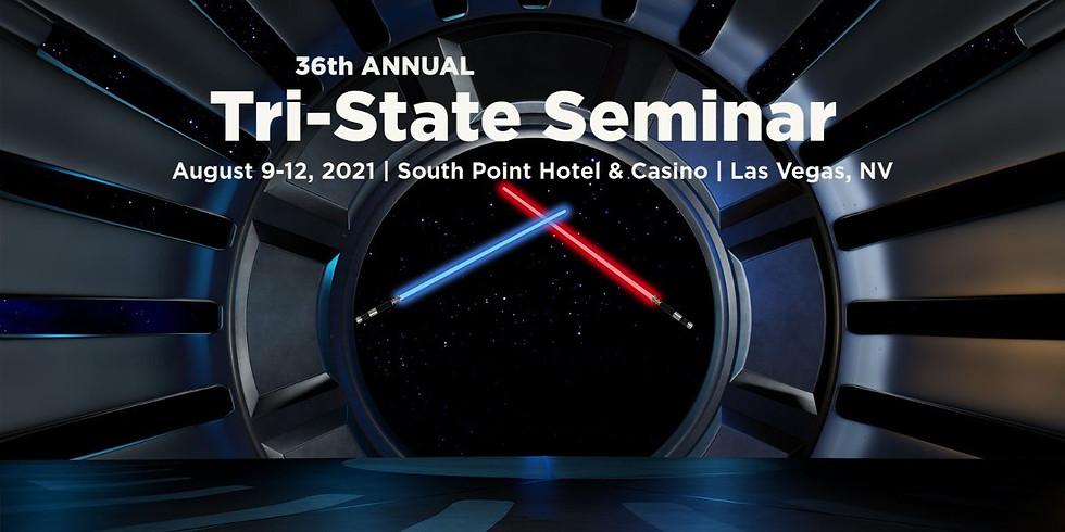 36th Annual Tri-State Seminar